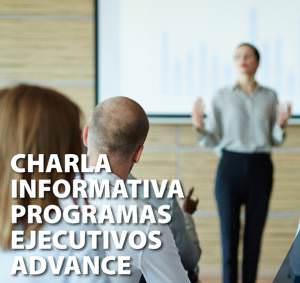 Charla Informativa Programas Ejecutivos Advance
